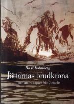 Jättarnas Brudkrona - Och Andra Sägner Från Junsele