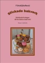 Stickade Bakverk