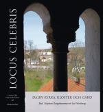 Locus Celebris - Dalby Kyrka, Kloster Och Gård