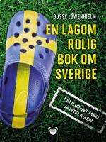 En Lagom Rolig Bok Om Sverige - I Enlighet Med Jantelagen