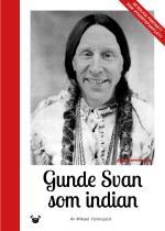 Gunde Svan Som Indian