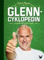 Glenncyklopedin - En Guide Till Att Ha D Gott