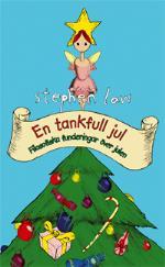 En Tankfull Jul - Filosofiska Funderingar Över Julen