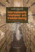 Internationella Relationer Och Fredsforskning