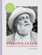 Syskonkärlek - En Körsvit Om Gustaf Fröding