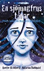 En Sjöjungfrus Tårar - Femte Boken Om Maya Och Havsfolket