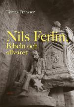 Nils Ferlin, Bibeln Och Allvaret