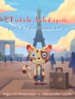 Eustache, Le Chat À Pois, Part À L`aventure À Paris