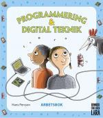 Programmering Och Digital Teknik - Arbetsbok