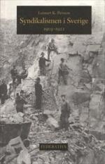 Syndikalismen I Sverige 1903-1922