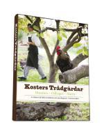 Kosters Trädgårdar - Historien - Odlingen - Maten