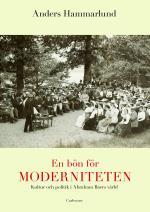 En Bön För Moderniteten - Kultur Och Politik I Abraham Baers Värld