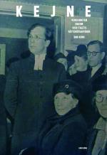 Kejne - Verkligheten Bakom 1950-talets Rättsröteaffär