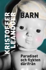 Barn - Paradiset Och Flykten Därifrån
