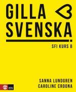 Gilla Svenska B Elevbok