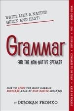 Grammar For The Non-native Speaker