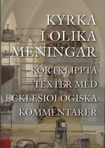 Kyrka I Olika Meningar - Kortklippta Texter Med Ecklesiologiska Kommentarer
