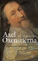 Axel Oxenstierna - Makten Och Klokskapen