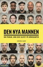 Den Nya Mannen - Om Pojkar, Män Och Slutet På Könskampen