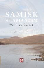 Samisk Shamanism - Var Tids Noaidi