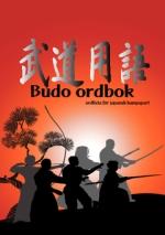 Budo Ordbok - Ordlista För Japansk Kampsport