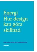 Energi - Hur Design Kan Göra Skillnad