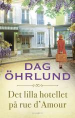 Det Lilla Hotellet På Rue D`amour