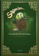 Sagan Om ...