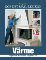 Värme - Inspiration, Underhåll, Reparationer