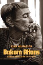 Bakom Alfons - Gunilla Bergström In På Livet