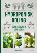 Hydroponisk Odling - Köksträdgård Utan Jord