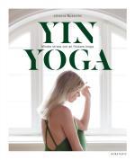 Yinyoga - Mindre Stress Och En Friskare Kropp