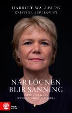 När Lögnen Blir Sanning - Om Händelserna Efter Macchiariniaffären