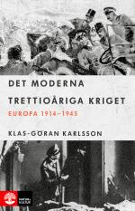Det Moderna Trettioåriga Kriget - Europa 1914-1945