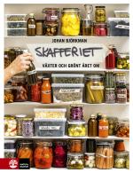 Det Nordiska Skafferiet - Torkning, Mjölksyrning, Fermentering, Inläggning