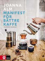 Manifest För Bättre Kaffe