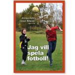 Jag Vill Spela Fotboll