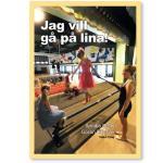 Jag Vill Gå På Lina