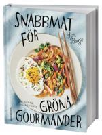 Snabbmat För Gröna Gourmander - Ett Stekt Ägg Är Också Middag