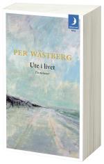 Ute I Livet - En Memoar (1980-1994)