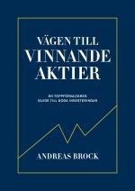 Vägen Till Vinnande Aktier - En Toppförvaltarens Guide