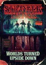 Stranger Things- Worlds Turned Upside Down