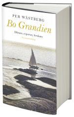 Bo Grandien - Diktare, Reporter, Forskare