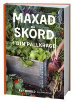 Maxad Skörd I Din Pallkrage