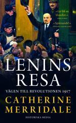 Lenins Resa - Vägen Till Revolutionen 1917