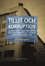 Tillit Och Korruption- Korruption, Maktmissbruk Och Bristande Tillit I ...