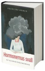 Hormonernas Svall - En Klimakteriememoar