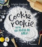 Cookie Rookie - För Dig Som Älskar Att Baka!