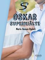 Oskar - Superhjälte