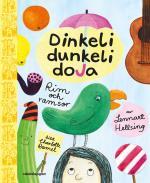 Dinkeli Dunkeli Doja - Rim Och Ramsor Av Lennart Hellsing